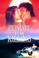 A Climate for Killing Trailer