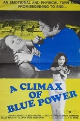 A Climax of Blue Power Trailer