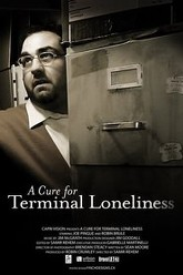 A Cure For Terminal Loneliness Trailer