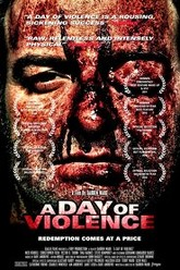 A Day Of Violence Trailer