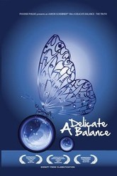 A Delicate Balance: The Truth Trailer