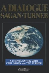 A Dialogue: A Conversation with Carl Sagan and Ted Turner Trailer