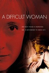 A Difficult Woman Trailer