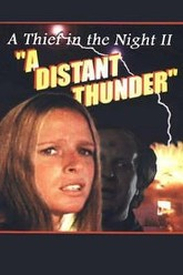 A Distant Thunder Trailer