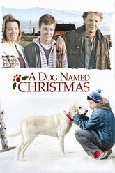 A Dog Named Christmas Trailer
