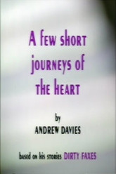 A Few Short Journeys Of The Heart Trailer