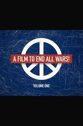 A Film to End All Wars!: Volume One Trailer