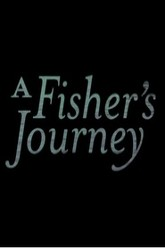 A Fisher's Journey Trailer