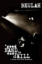 A Good Band is Easy to Kill Trailer