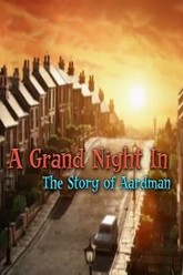 A Grand Night In: The Story of Aardman Trailer