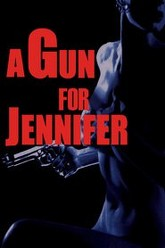 A Gun For Jennifer Trailer