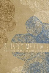 A Happy Medium 2 Trailer