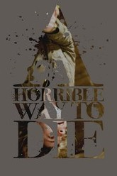 A Horrible Way to Die Trailer