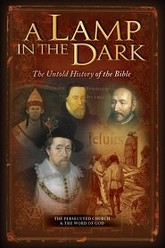 A Lamp In The Dark: The Untold History of the Bible Trailer