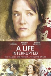 A Life Interrupted Trailer
