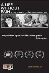A Life Without Pain Trailer