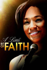 A Little Bit of Faith Trailer