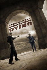A Lonely Place for Dying Trailer
