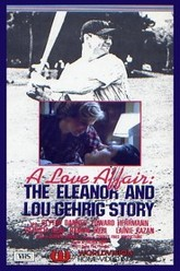 A Love Affair: The Eleanor and Lou Gehrig Story Trailer