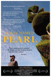 A Man Named Pearl Trailer