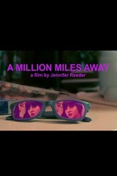 A Million Miles Away Trailer