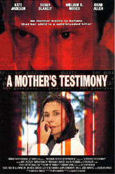 A Mother's Testimony Trailer