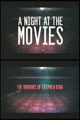 A Night at the Movies: The Horrors of Stephen King Trailer