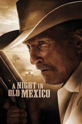 A Night in Old Mexico Trailer