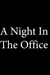 A Night In The Office Trailer