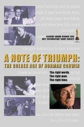 A Note of Triumph: The Golden Age of Norman Corwin Trailer