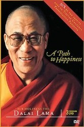 A Path to Happiness: His Holiness the Dalai Lama Trailer