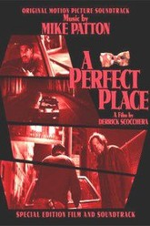 A Perfect Place Trailer