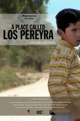 A Place Called Los Pereyra Trailer
