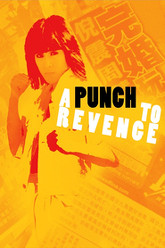 A Punch to Revenge Trailer