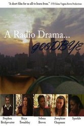 A Radio Drama Goodbye Trailer