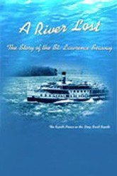 A River Lost: The Story of the St. Lawrence Seaway Trailer