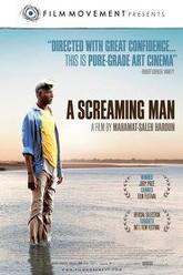 A Screaming Man Trailer
