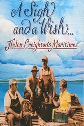 A Sigh and a Wish: Helen Creighton's Maritimes Trailer
