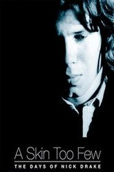 A Skin Too Few: The Days of Nick Drake Trailer