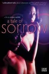 A Tale of Sorrow and Sadness Trailer