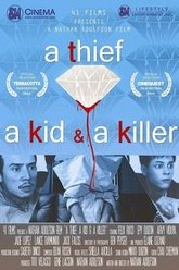 A Thief, A Kid & A Killer Trailer