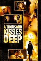A Thousand Kisses Deep Trailer