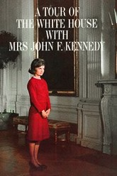 A Tour of the White House with Mrs. John F. Kennedy Trailer