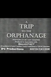 A Trip to the Orphanage Trailer