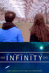 A Truncated Story of Infinity Trailer