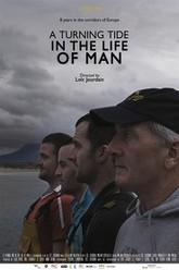 A Turning Tide in the Life of Man Trailer