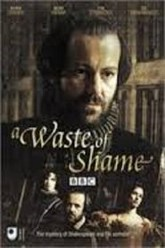 A Waste of Shame: The Mystery of Shakespeare and His Sonnets Trailer