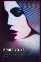 A Wife Alone Trailer