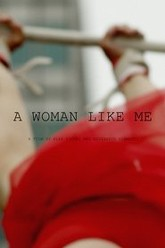 A Woman Like Me Trailer