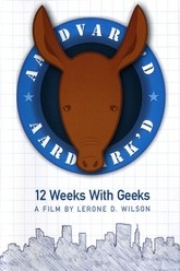 Aardvark'd: 12 Weeks with Geeks Trailer